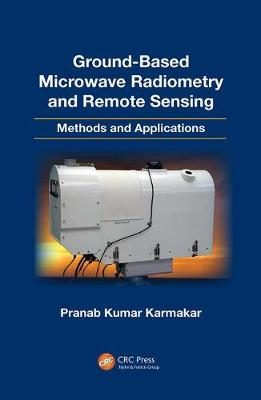 Ground-Based Microwave Radiometry and Remote Sensing: Methods and Applications (Paperback)