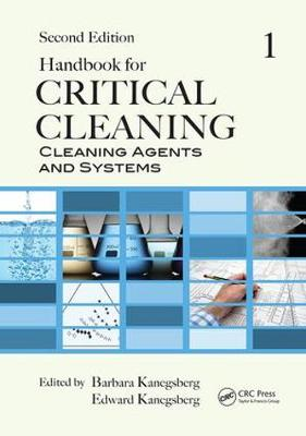 Handbook for Critical Cleaning: Cleaning Agents and Systems, Second Edition (Paperback)