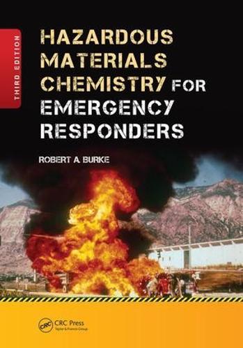 Hazardous Materials Chemistry for Emergency Responders, Third Edition (Paperback)