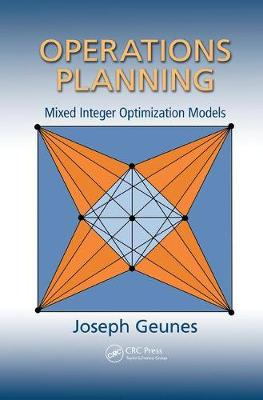 Operations Planning: Mixed Integer Optimization Models - Operations Research Series (Paperback)