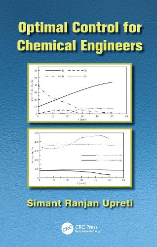 Optimal Control for Chemical Engineers (Paperback)