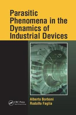 Parasitic Phenomena in the Dynamics of Industrial Devices (Paperback)