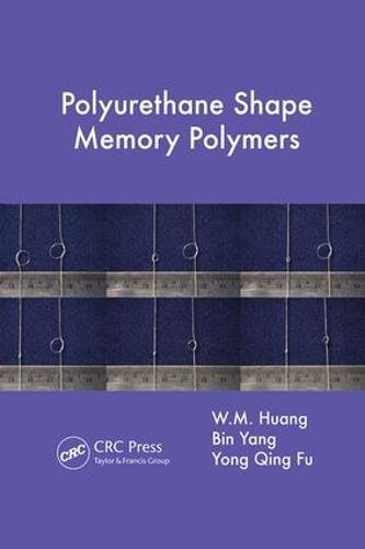 Polyurethane Shape Memory Polymers (Paperback)