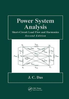 Power System Analysis: Short-Circuit Load Flow and Harmonics, Second Edition - Power Engineering Willis (Paperback)