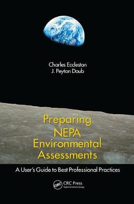 Preparing NEPA Environmental Assessments: A User's Guide to Best Professional Practices (Paperback)