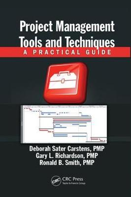 Project Management Tools and Techniques: A Practical Guide (Paperback)