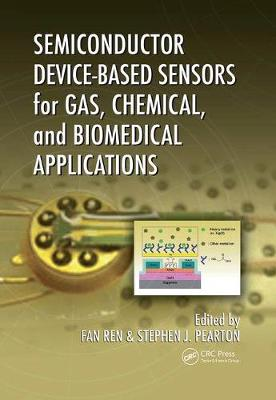 Semiconductor Device-Based Sensors for Gas, Chemical, and Biomedical Applications (Paperback)
