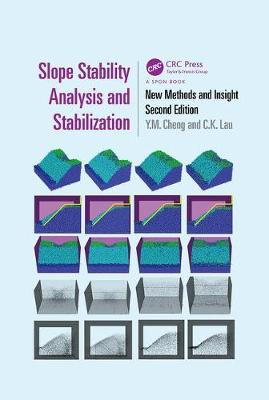 Slope Stability Analysis and Stabilization: New Methods and Insight, Second Edition (Paperback)