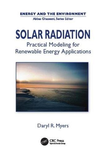 Solar Radiation: Practical Modeling for Renewable Energy Applications (Paperback)