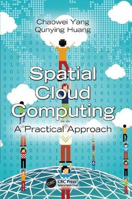 Spatial Cloud Computing: A Practical Approach (Paperback)