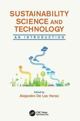 Sustainability Science and Technology: An Introduction (Paperback)