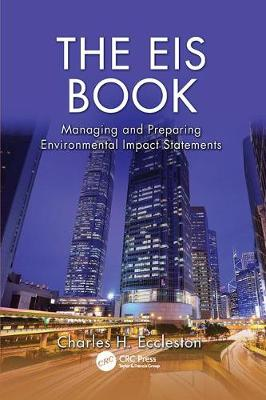 The EIS Book: Managing and Preparing Environmental Impact Statements (Paperback)