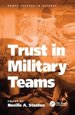 Trust in Military Teams - Human Factors in Defence (Paperback)