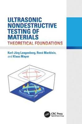 Ultrasonic Nondestructive Testing of Materials: Theoretical Foundations (Paperback)