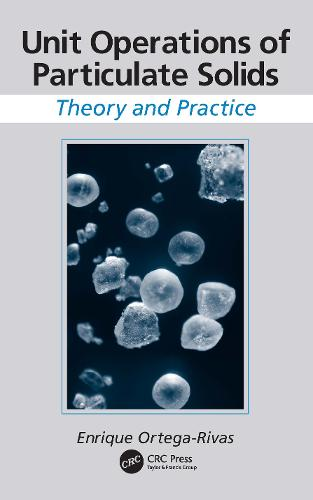 Unit Operations of Particulate Solids: Theory and Practice (Paperback)