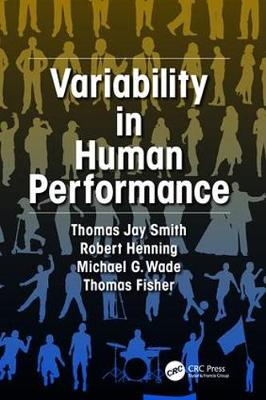 Variability in Human Performance - Human Factors and Ergonomics (Paperback)