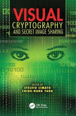 Visual Cryptography and Secret Image Sharing - Digital Imaging and Computer Vision (Paperback)