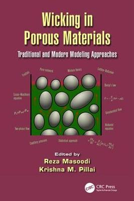 Wicking in Porous Materials: Traditional and Modern Modeling Approaches (Paperback)