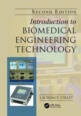 Introduction to Biomedical Engineering Technology, Second Edition (Paperback)