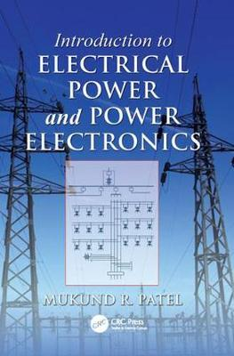 Introduction to Electrical Power and Power Electronics (Paperback)