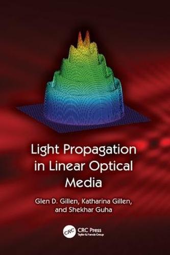 Light Propagation in Linear Optical Media (Paperback)