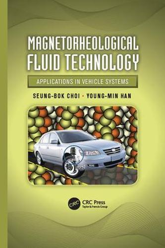 Magnetorheological Fluid Technology: Applications in Vehicle Systems (Paperback)