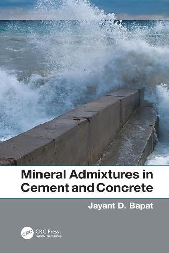 Mineral Admixtures in Cement and Concrete (Paperback)