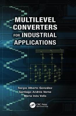Multilevel Converters for Industrial Applications - Industrial Electronics (Paperback)