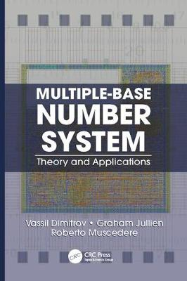Multiple-Base Number System: Theory and Applications - Circuits and Electrical Engineering (Paperback)
