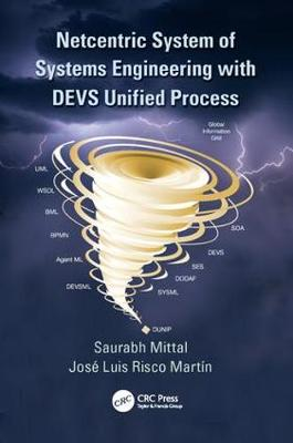 Netcentric System of Systems Engineering with DEVS Unified Process (Paperback)