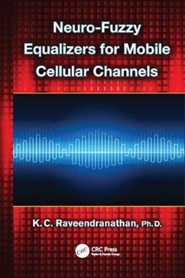 Neuro-Fuzzy Equalizers for Mobile Cellular Channels (Paperback)