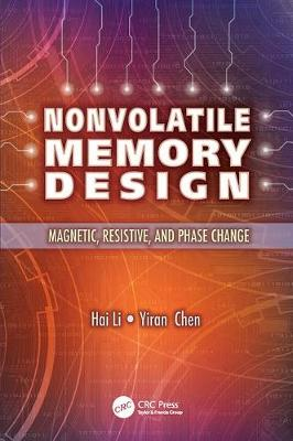 Nonvolatile Memory Design: Magnetic, Resistive, and Phase Change (Paperback)