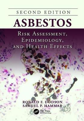 Asbestos: Risk Assessment, Epidemiology, and Health Effects, Second Edition (Paperback)