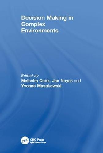 Decision Making in Complex Environments (Paperback)