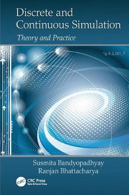 Discrete and Continuous Simulation: Theory and Practice (Paperback)