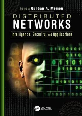 Distributed Networks: Intelligence, Security, and Applications (Paperback)