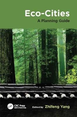 Eco-Cities: A Planning Guide - Applied Ecology and Environmental Management (Paperback)