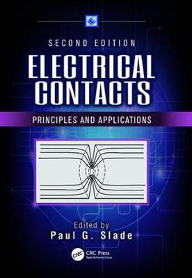Electrical Contacts: Principles and Applications, Second Edition (Paperback)