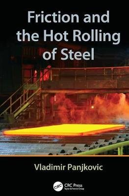 Friction and the Hot Rolling of Steel (Paperback)