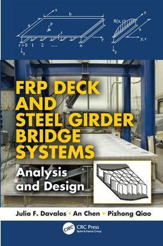 FRP Deck and Steel Girder Bridge Systems: Analysis and Design - Composite Materials (Paperback)