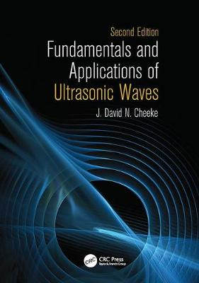 Fundamentals and Applications of Ultrasonic Waves (Paperback)