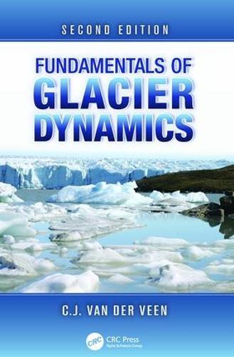 Fundamentals of Glacier Dynamics, Second Edition (Paperback)