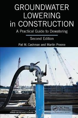 Groundwater Lowering in Construction: A Practical Guide to Dewatering, Second Edition (Paperback)