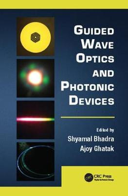 Guided Wave Optics and Photonic Devices - Optics and Photonics (Paperback)
