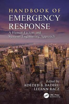Handbook of Emergency Response: A Human Factors and Systems Engineering Approach - Systems Innovation Book Series (Paperback)