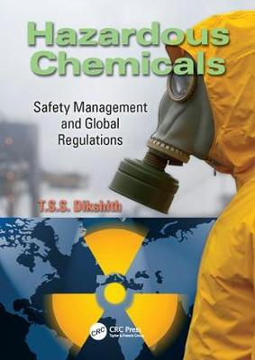Hazardous Chemicals: Safety Management and Global Regulations (Paperback)