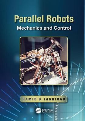 Parallel Robots: Mechanics and Control (Paperback)