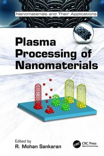 Plasma Processing of Nanomaterials - Nanomaterials and their Applications (Paperback)
