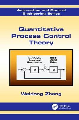 Quantitative Process Control Theory - Automation and Control Engineering 45 (Paperback)