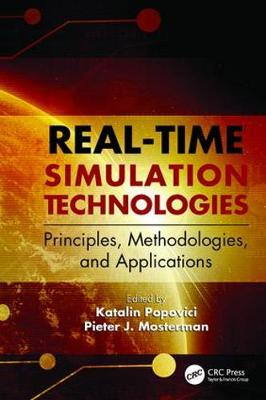 Real-Time Simulation Technologies: Principles, Methodologies, and Applications - Computational Analysis, Synthesis, and Design of Dynamic Systems (Paperback)